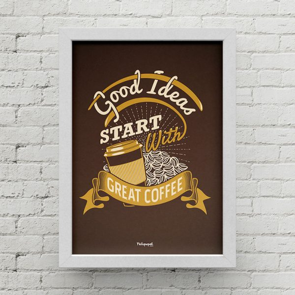 Good ideas start with great coffee BR0010 B